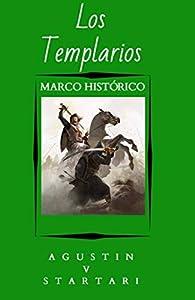 Los Templarios: Marco Introductorio par Austin Star