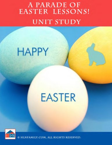 A Parade of Easter Lessons Unit Study (English Edition)