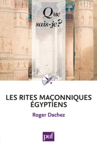 Les Rites maonniques gyptiens