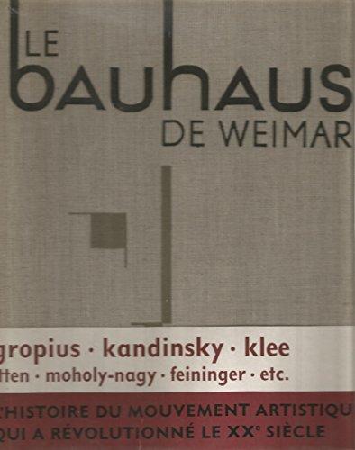 Le Bauhaus de Weimar de 1919-1924. Trava...