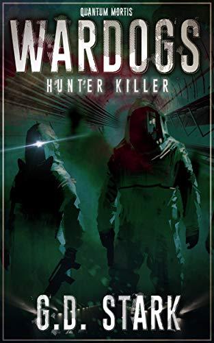 Wardogs Inc. #2: Hunter Killer (Wardogs Incorporated) (English Edition)