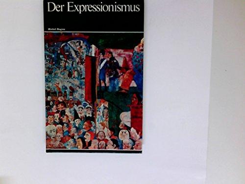 Weltgeschichte der Malerei Band 17 : Der Expressionismus
