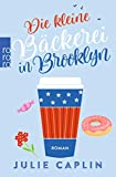 Die kleine Bäckerei in Brooklyn (Romantic Escapes, Band 2)