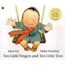 Ten Little Fingers and Ten Little Toes by Fox, Mem (2009) Paperback
