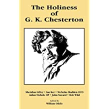 The Holiness of G. K. Chesterton