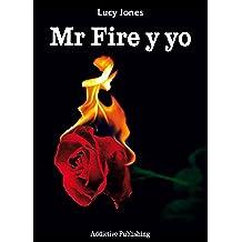 Mr Fire y yo – Volumen 1