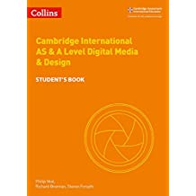 Cambridge AS and A Level Digital Media and Design Student's Book (Cambridge International Examinations)