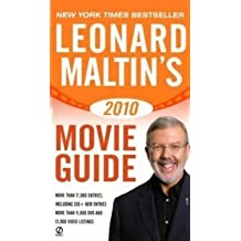 Leonard Maltin's 2010 Movie Guide (Leonard Maltin's Movie Guide) by Leonard Maltin (2009-08-04)