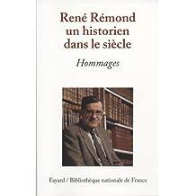 René Rémond, un historien dans le siècle