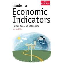 Economist Guide to Economic Indicators