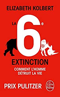 La 6e extinction par Elizabeth Kolbert
