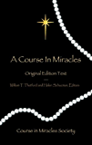 A Course in Miracles: Original Edition Text - Pocket