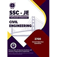 SSC - JE Preliminary Examination Civil Engineering Previous SSC - JE Objective Questions with Solutions, Subject wise…