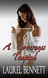 A Governess Tempted (Regency Historical Couples' Fantasy Book 3)