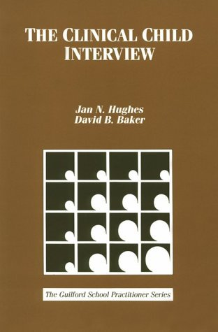 the-clinical-child-interview-by-jan-n-hughes-1991-03-15