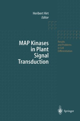 MAP Kinases in Plant Signal Transduction (Results and Problems in Cell Differentiation) (2012-07-20)