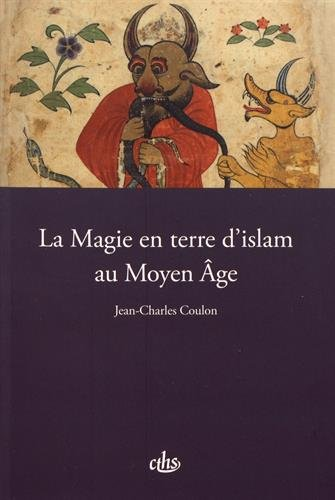 La magie en terre d'islam au Moyen Age