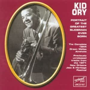Portrait of the Greatest Slideman Ever Born By Kid Ory (2014-05-05)