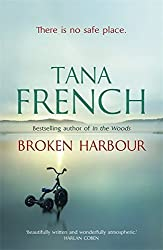 Broken Harbour: Dublin Murder Squad: 4 by Tana French (2012-07-19)