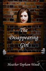 The Disappearing Girl (English Edition)