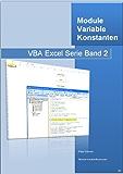 VBA: Module, Variable und Konstanten: Programmierung in Excel mit VBA (VBA Excel Serie 2)