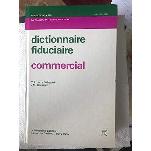 Commercial (Les Dictionnaires La Villeguérin-Revue fiduciaire)