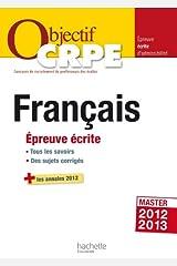Objectif CRPE Epreuve écrite de français Broché