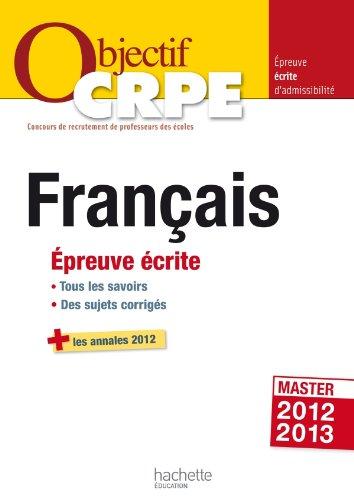 Objectif CRPE Epreuve écrite de français