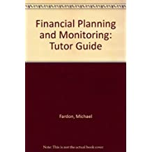 Financial Planning and Monitoring: Tutor Guide