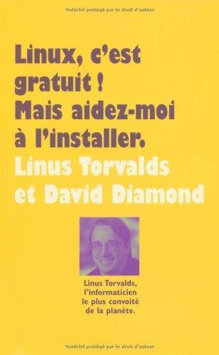 LINUS C'EST GRATUIT : MAIS AIDEZ-MOI ? L'INSTALLER by LINUS TORVALDS