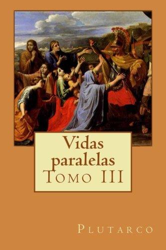 Vidas Paralelas - Tomo Iii