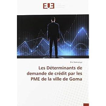 Les Déterminants de demande de crédit par les PME de la ville de Goma