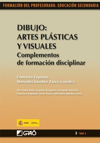 Dibujo: Artes Plásticas y Visuales. Complementos de formación disciplinar: 031 (Formacion Profesorado-E.Secun.)