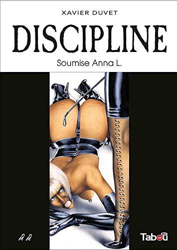 Discipline, Tome 2 : Soumise Anna L.
