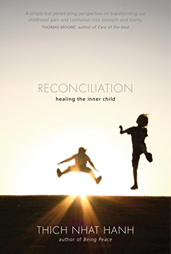 Reconciliation: Healing the Inner Child (English Edition)