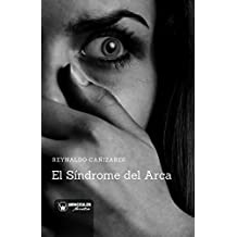 El Síndrome del Arca (Spanish Edition)