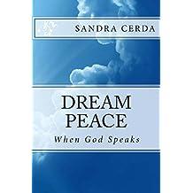Dream Peace: When God Speaks