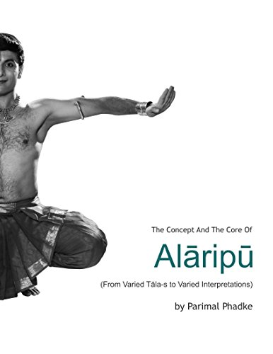 The Concept and the Core of Alāripū: From Varied Tāla-s to Varied Interpretations (Finnish Edition)