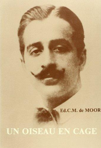 Un Oiseau en Cage. Le Discours Litteraire de Muhammad Taymur (1892-1921)