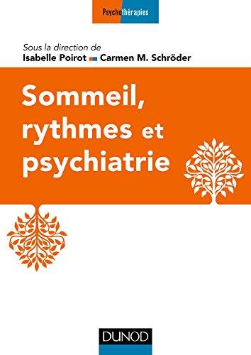 Sommeil, rythmes et psychiatrie