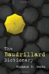 The Baudrillard Dictionary
