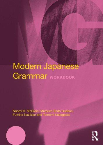 Modern Japanese Grammar Workbook (Modern Grammar Workbooks) por Naomi McGloin