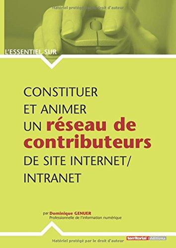Constituer et animer un réseau de contributeurs de site Internet/intranet par Mme Dominique Genuer