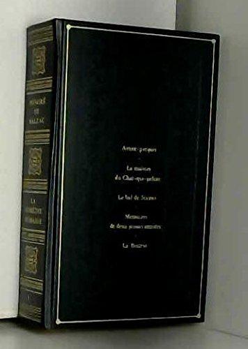 La Maison du Chat-qui-pelote Le Bal de Sceaux Mémoires de deux jeunes mariés La Bourse (La Comédie humaine)