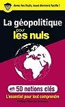 La géopolitique pour les Nuls en 50 notions clés par Moreau Defarges