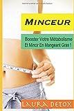 Minceur: Comment Mincir En Stimulant Votre Métabolisme ?                  (énergétique,brule,mincir naturellement,proteine,maigrir)