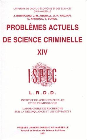 Problèmes actuels de science criminelle, tome 14 par Collectif