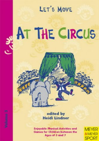 At the Circus (Let's Move) por Heidi Lindner