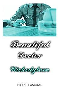 Beautiful Doctor : Wickedglam par Florie Pascual
