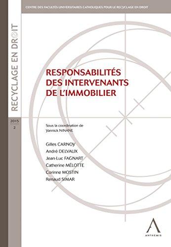 Responsabilités des intervenants de limmobilier: Un guide complet ...